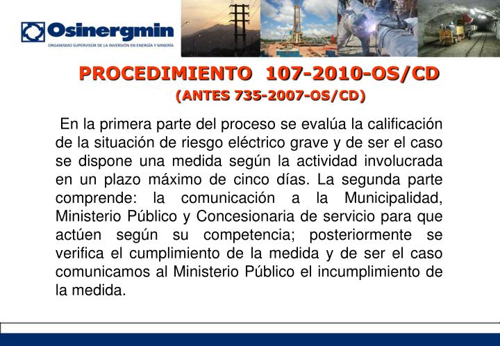 PROCEDIMIENTO  107-2010-OS/CD