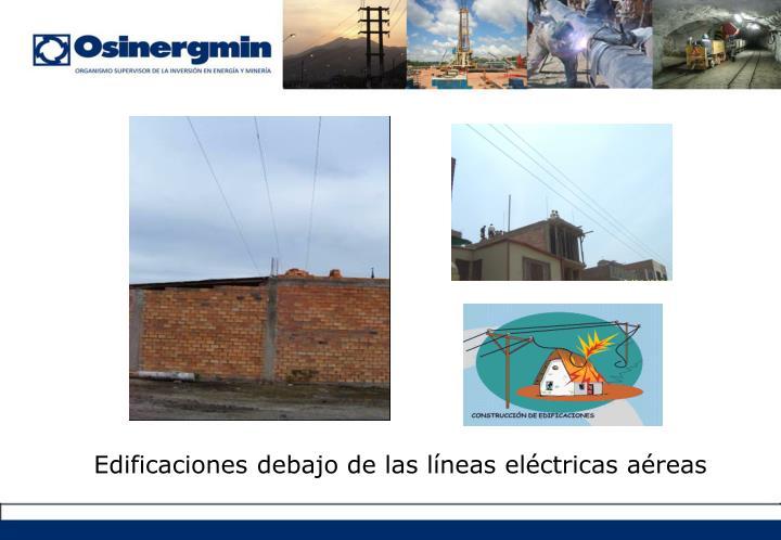 Edificaciones debajo de las líneas eléctricas aéreas