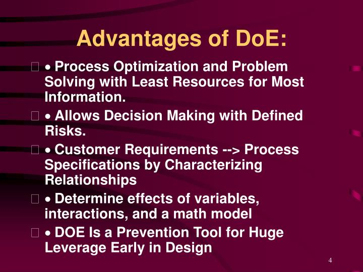 Advantages of DoE: