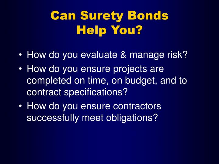 Can surety bonds help you