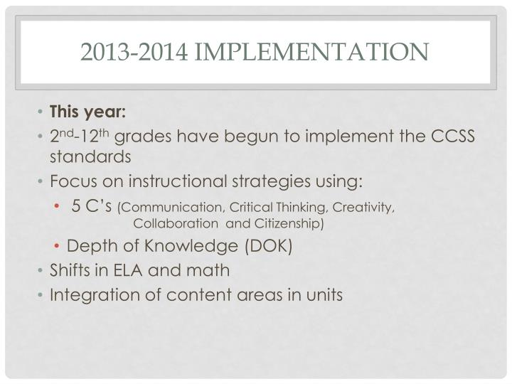2013-2014 Implementation