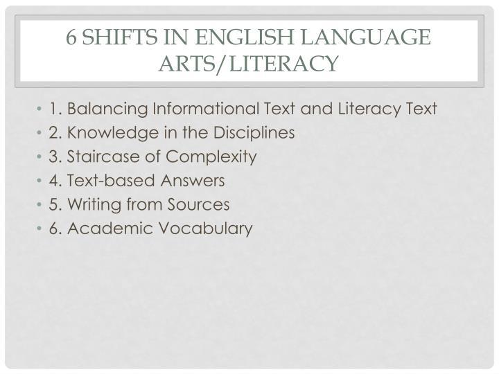 6 Shifts in English language arts/literacy