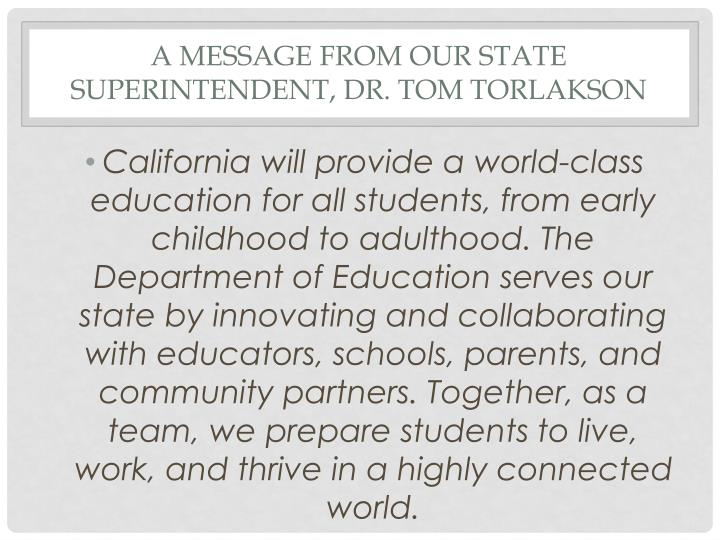 A Message from our state superintendent, Dr. Tom