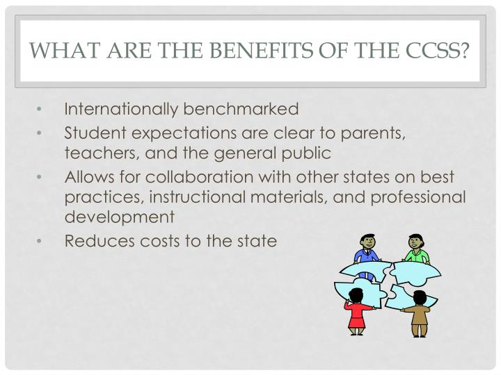 What are the benefits of the CCSS?