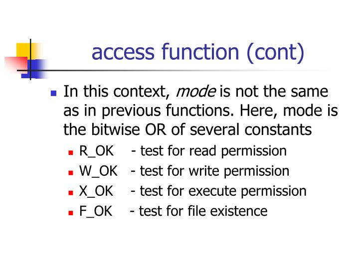 access function (cont)