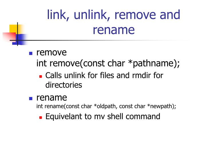 link, unlink, remove and rename