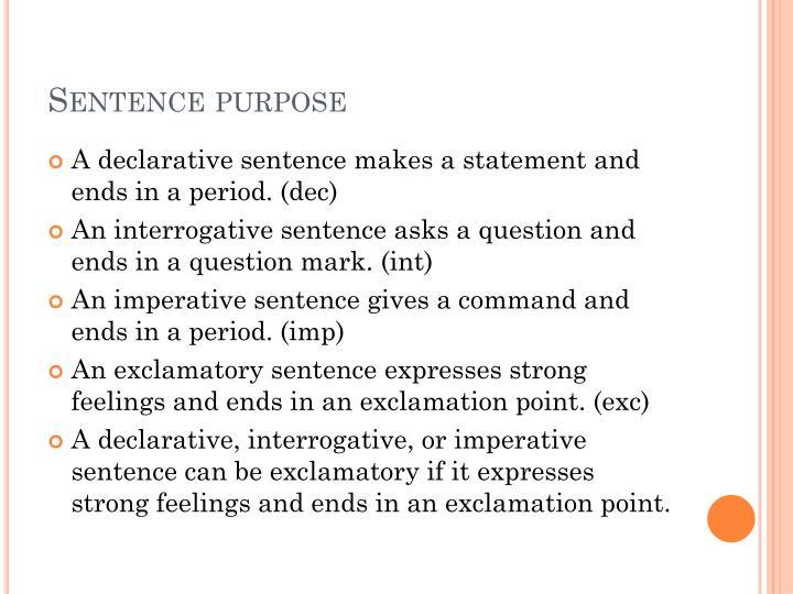 Sentence purpose