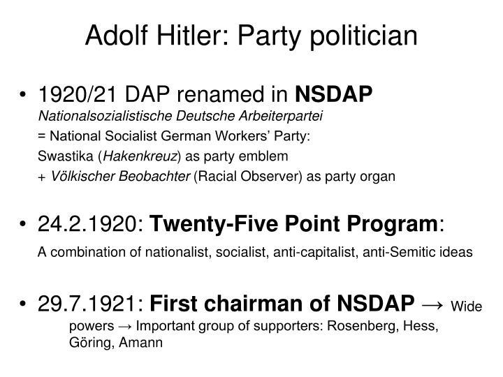 Adolf Hitler: Party politician