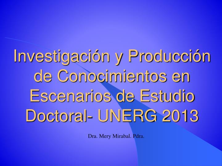 Investigación y Producción de Conocimientos en Escenarios de Estudio