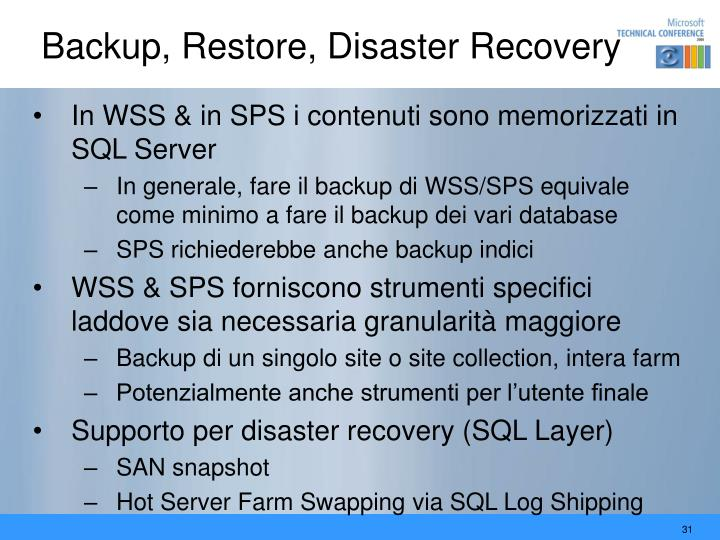 Backup, Restore, Disaster Recovery