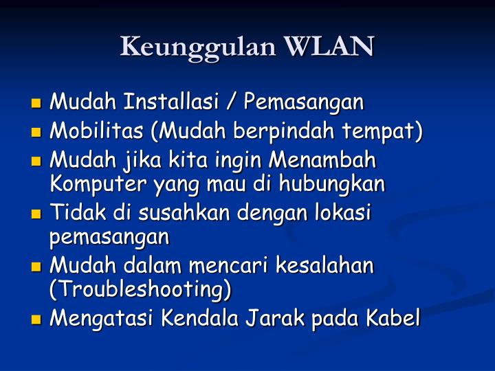 Keunggulan WLAN
