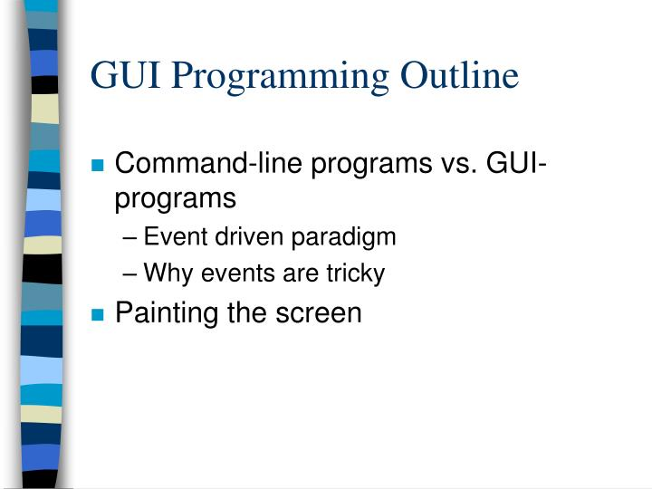 GUI Programming Outline