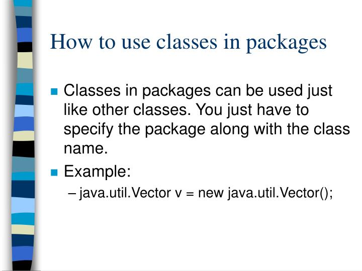 How to use classes in packages