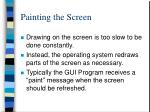 painting the screen
