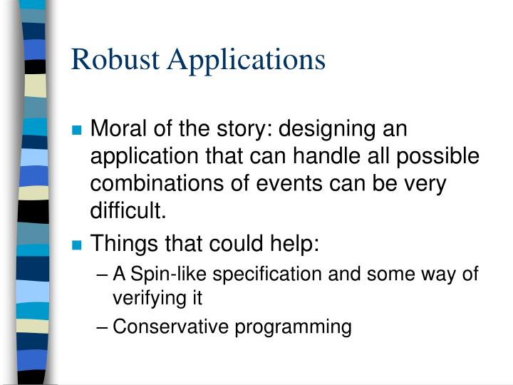 Robust Applications