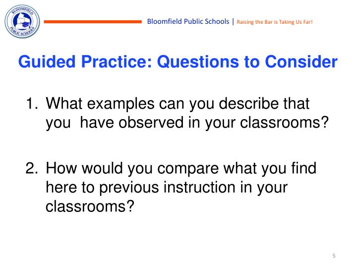 Guided Practice: Questions to Consider