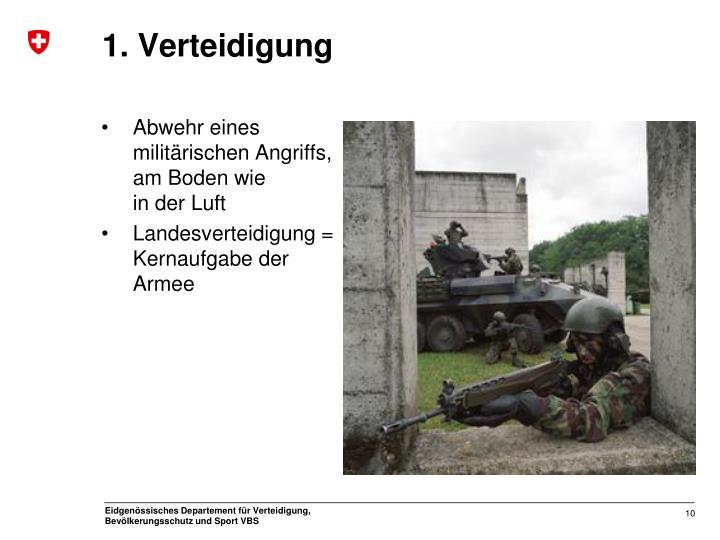 1. Verteidigung