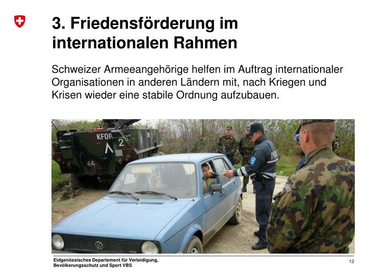 3. Friedensförderung im internationalen Rahmen