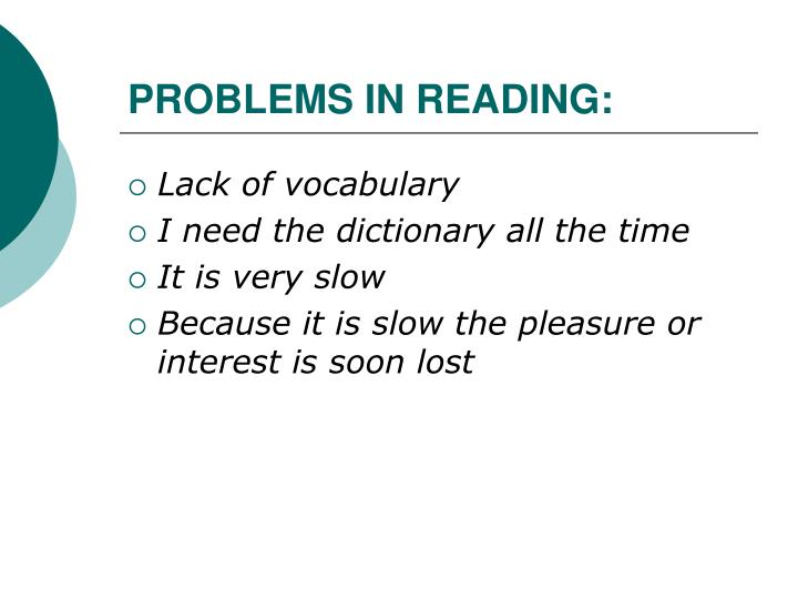 PROBLEMS IN READING: