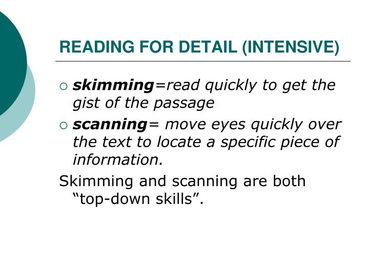 READING FOR DETAIL (INTENSIVE)