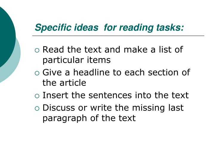 Specific ideas  for reading tasks:
