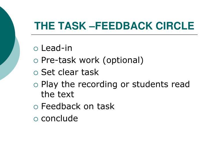 THE TASK –FEEDBACK CIRCLE