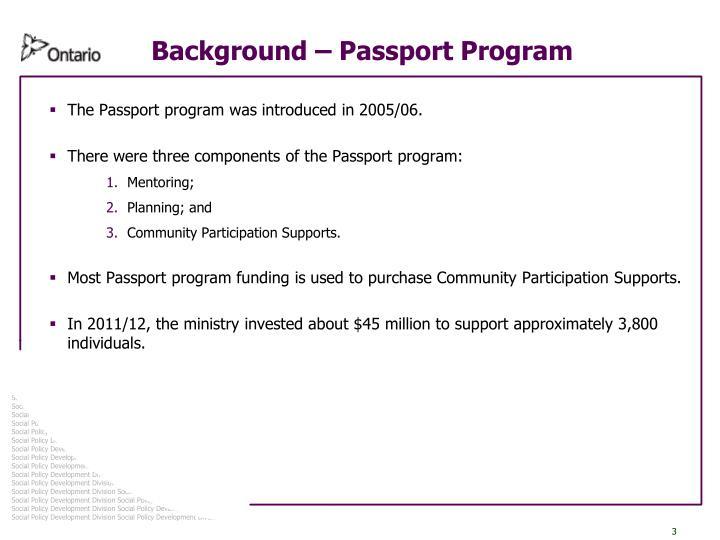Background – Passport Program