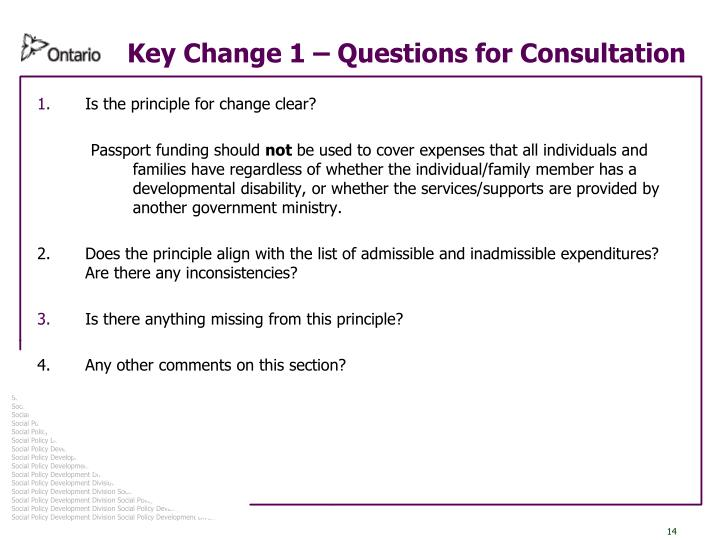 Key Change 1 – Questions for Consultation