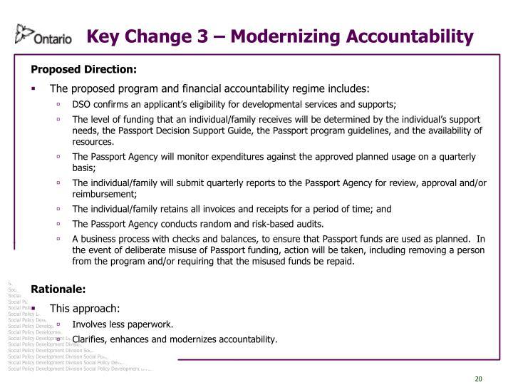 Key Change 3 – Modernizing Accountability