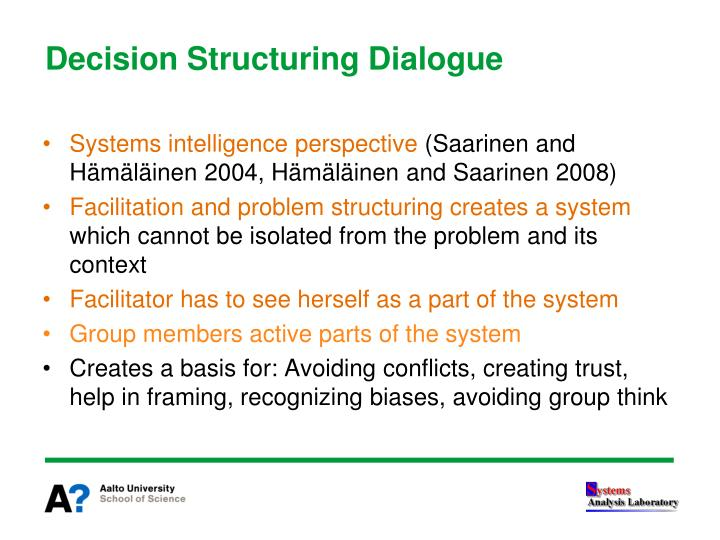 Decision Structuring Dialogue