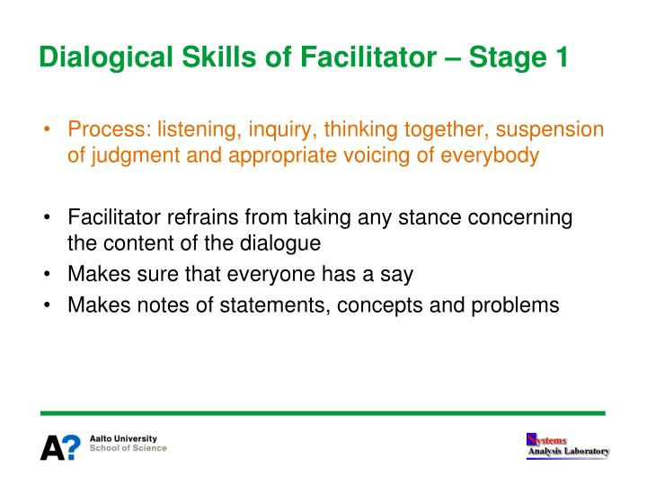 Dialogical Skills of Facilitator – Stage 1