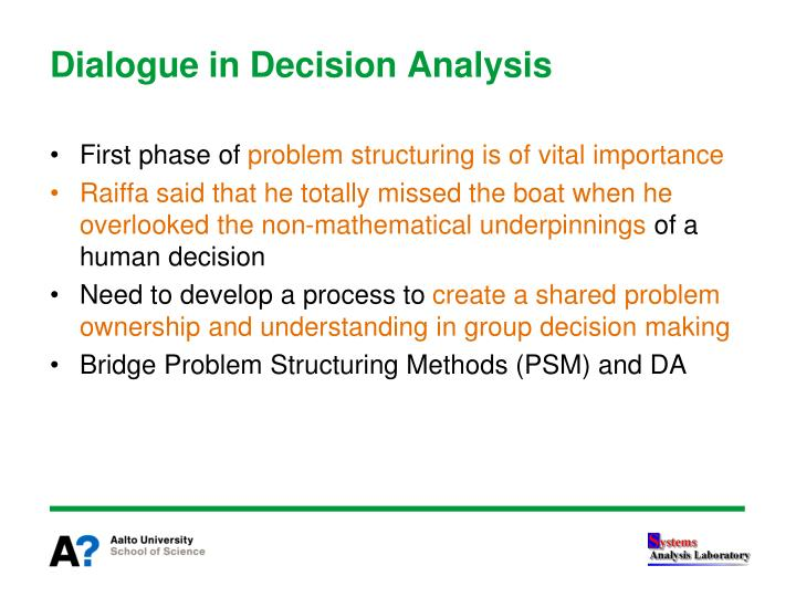 Dialogue in decision analysis