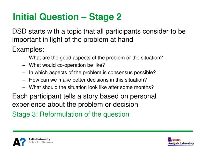 Initial Question – Stage 2