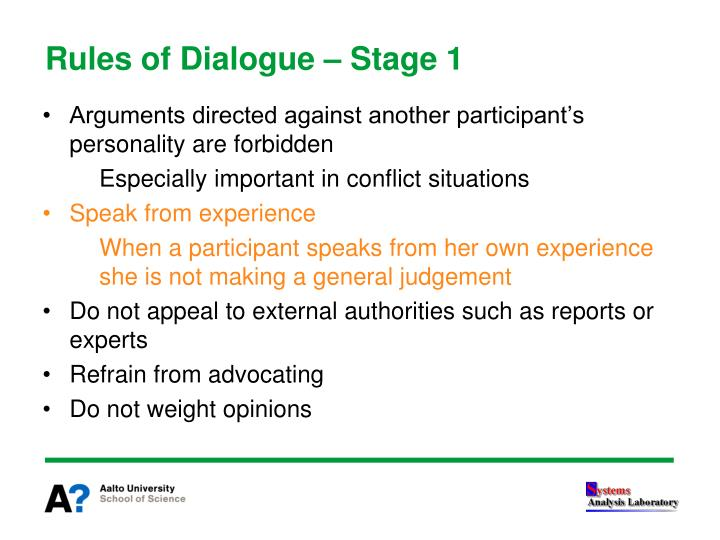 Rules of Dialogue – Stage 1