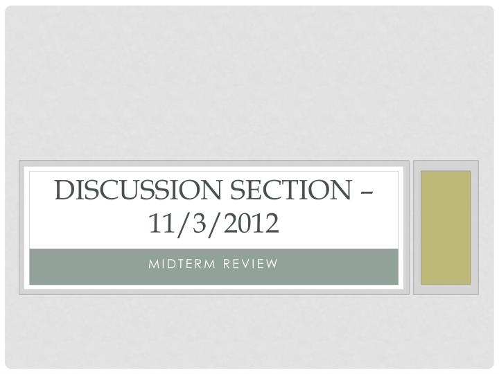 Discussion section 11 3 2012