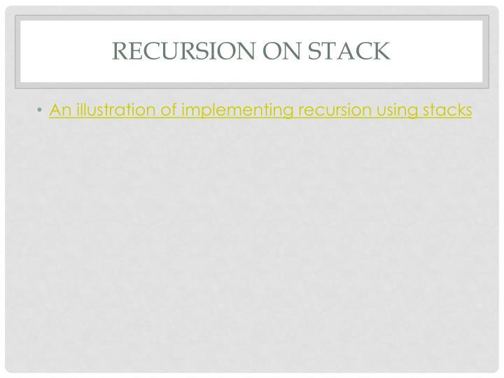 Recursion on stack