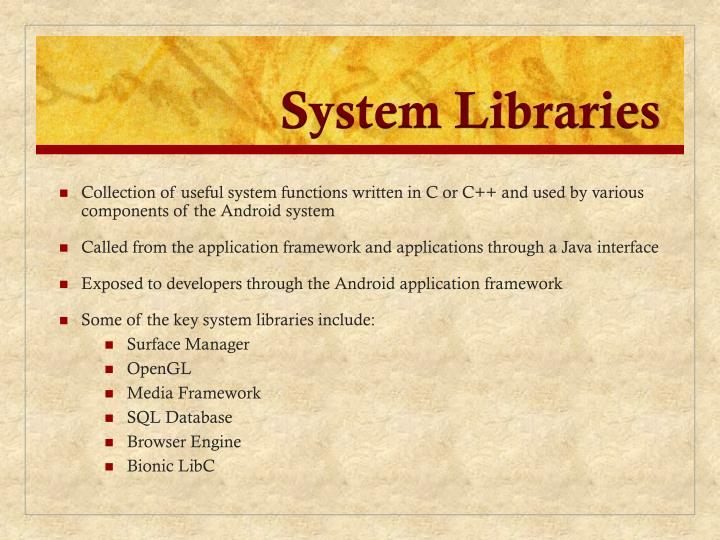 System Libraries