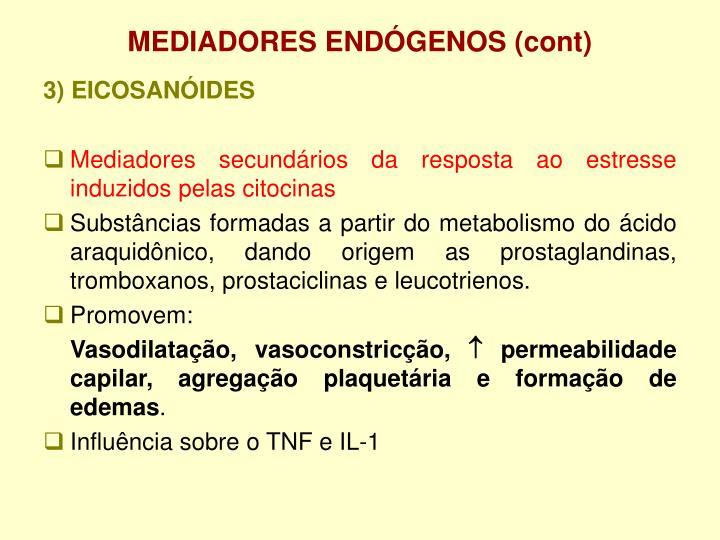 MEDIADORES ENDÓGENOS (cont)