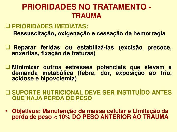 PRIORIDADES NO TRATAMENTO -
