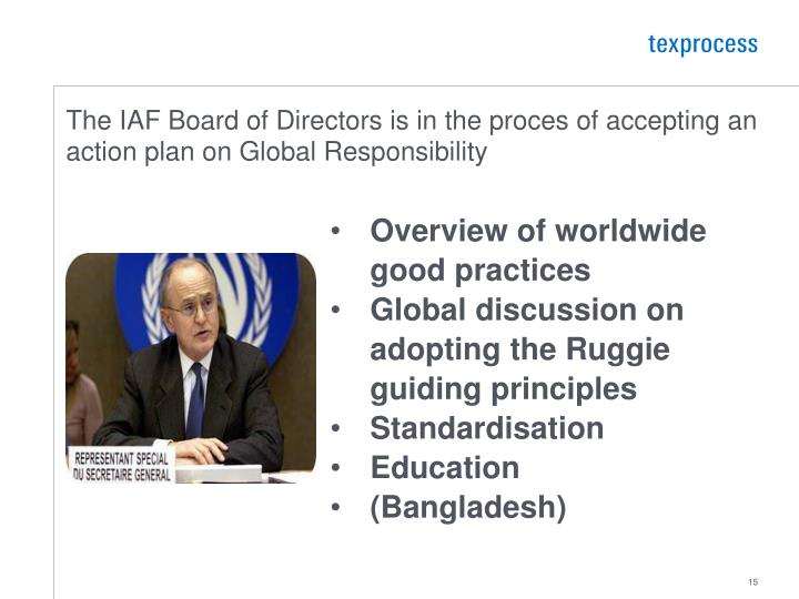 The IAF Board of Directors is in the proces of accepting an action plan on Global Responsibility