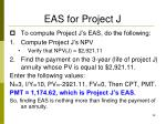 eas for project j