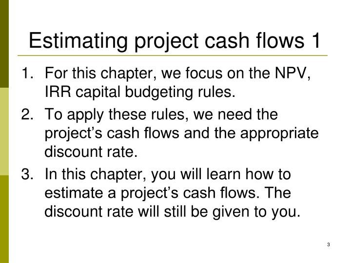 Estimating project cash flows 1
