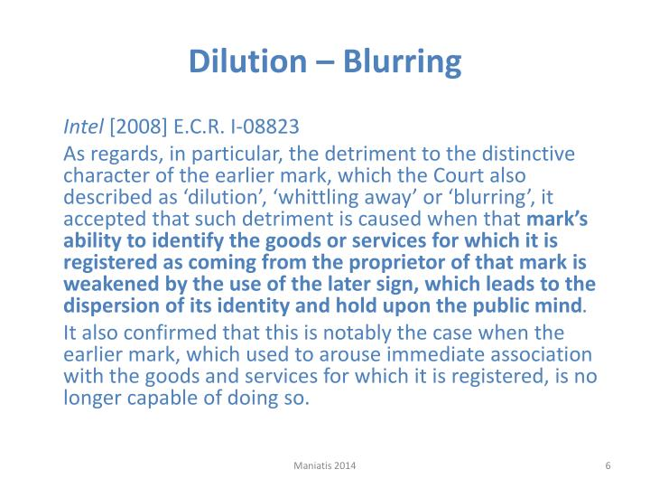 Dilution – Blurring