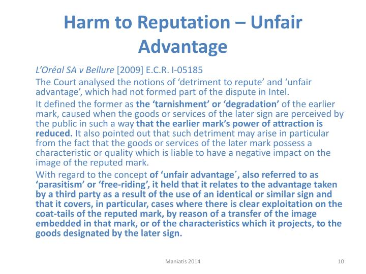 Harm to Reputation – Unfair Advantage