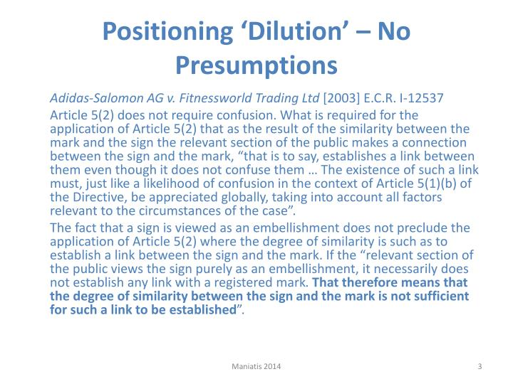 Positioning dilution no presumptions