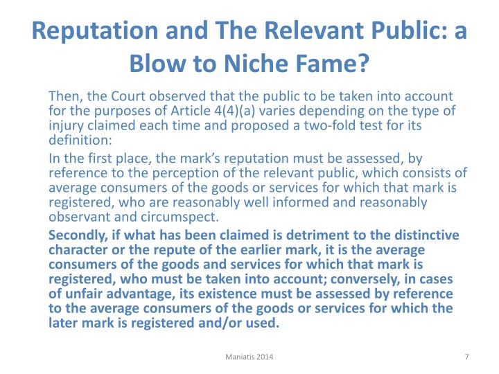 Reputation and The Relevant Public: a Blow to Niche Fame?