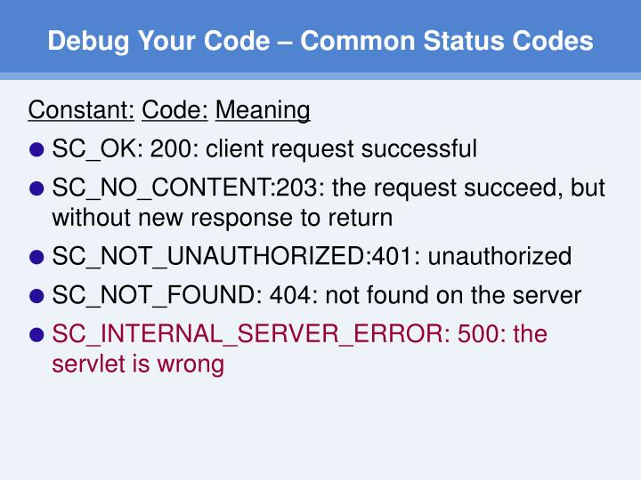 Debug Your Code – Common Status Codes