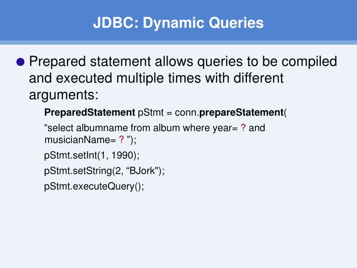 JDBC: Dynamic Queries