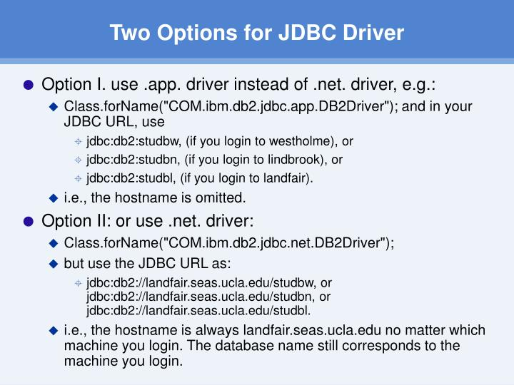 Two Options for JDBC Driver