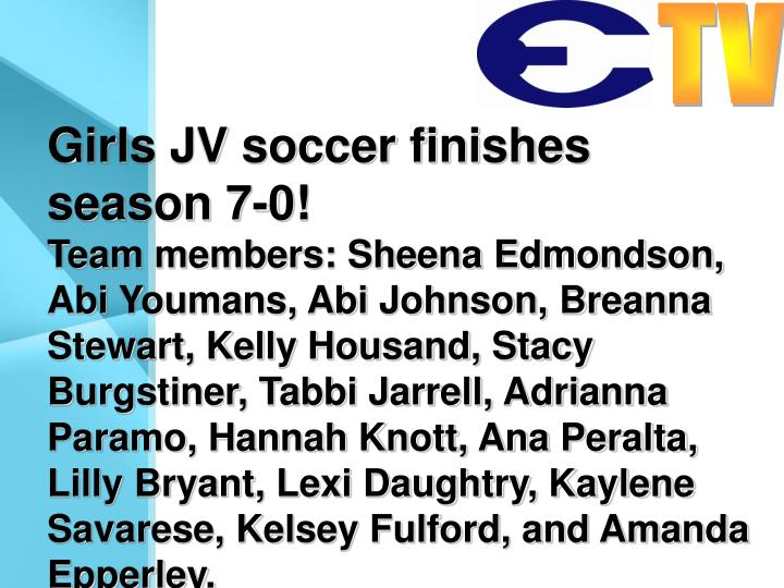 Girls JV soccer finishes season 7-0!